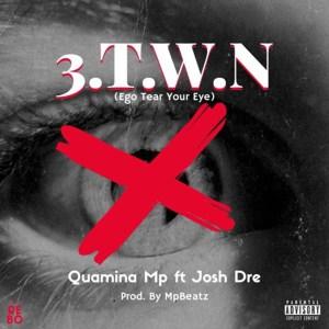 3.T.W.N by Quamina Mp feat. Josh Dre