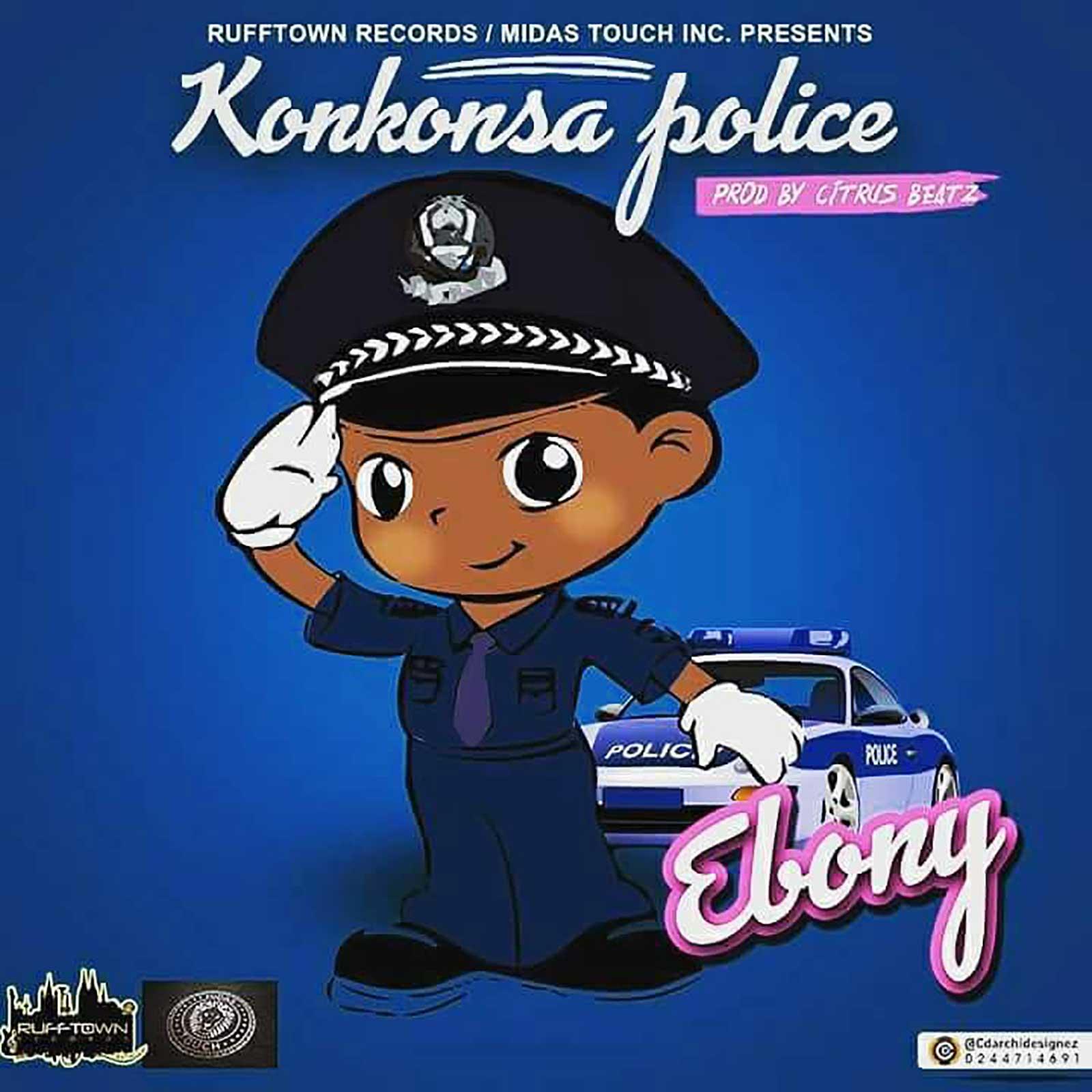 Konkonsa Police by Ebony