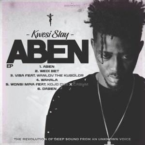 Aben EP by Kwesi Slay