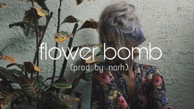 Photo of Audio: Flower Bomb by Narh