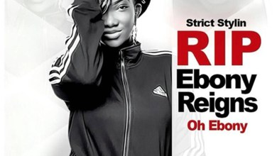 Photo of Audio: Oh Ebony R.I.P by Strict Stylin