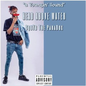 Head Above Water Album by SquYb