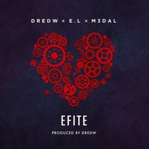 Efite by DredW, EL & M3dal