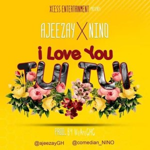 I Love You Tuitui by Ajeezay & Nino