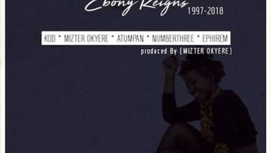 Tribute to Ebony Reigns by KOD, Mizter Okyere, Atumpan, Numberthree & Ephirem