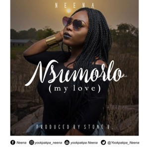Nsumorlor(My Love) by Neena