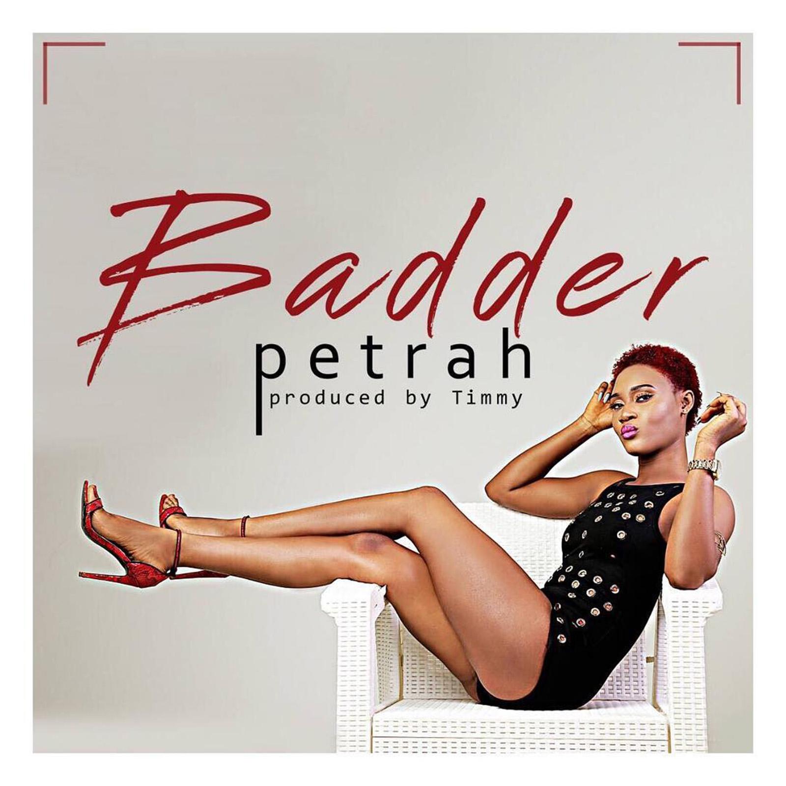Badder by Petrah