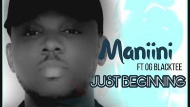 Just Beginning by Maniini feat. OG blacktee
