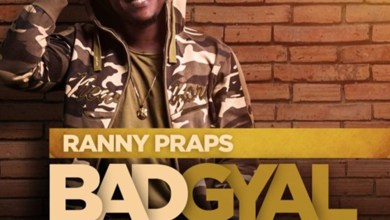 Bad Gyal by Ranny Praps