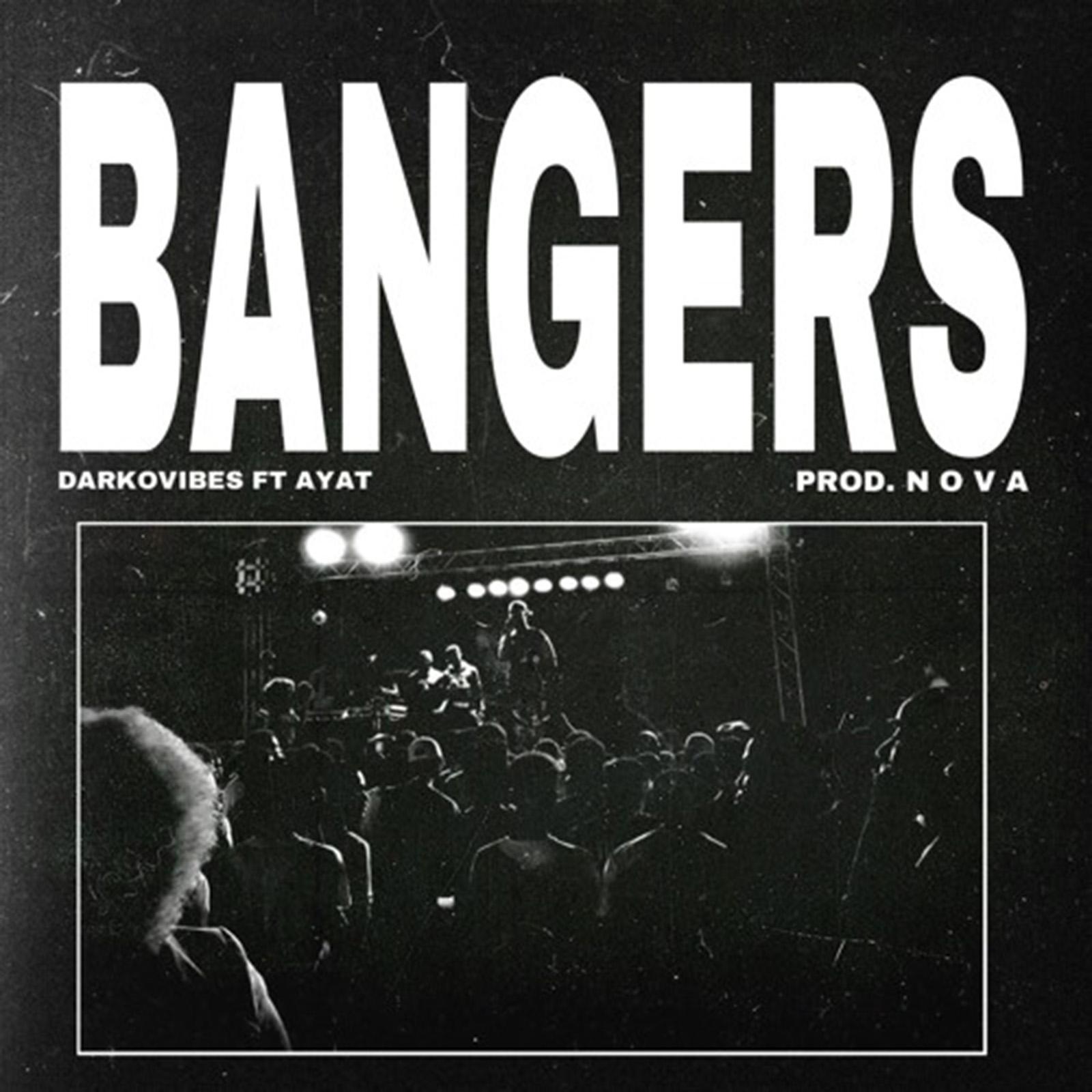 Bangers by Darkovibes feat. AYAT