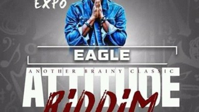 Photo of Audio: Eagle (Attitude Riddim) by Expo