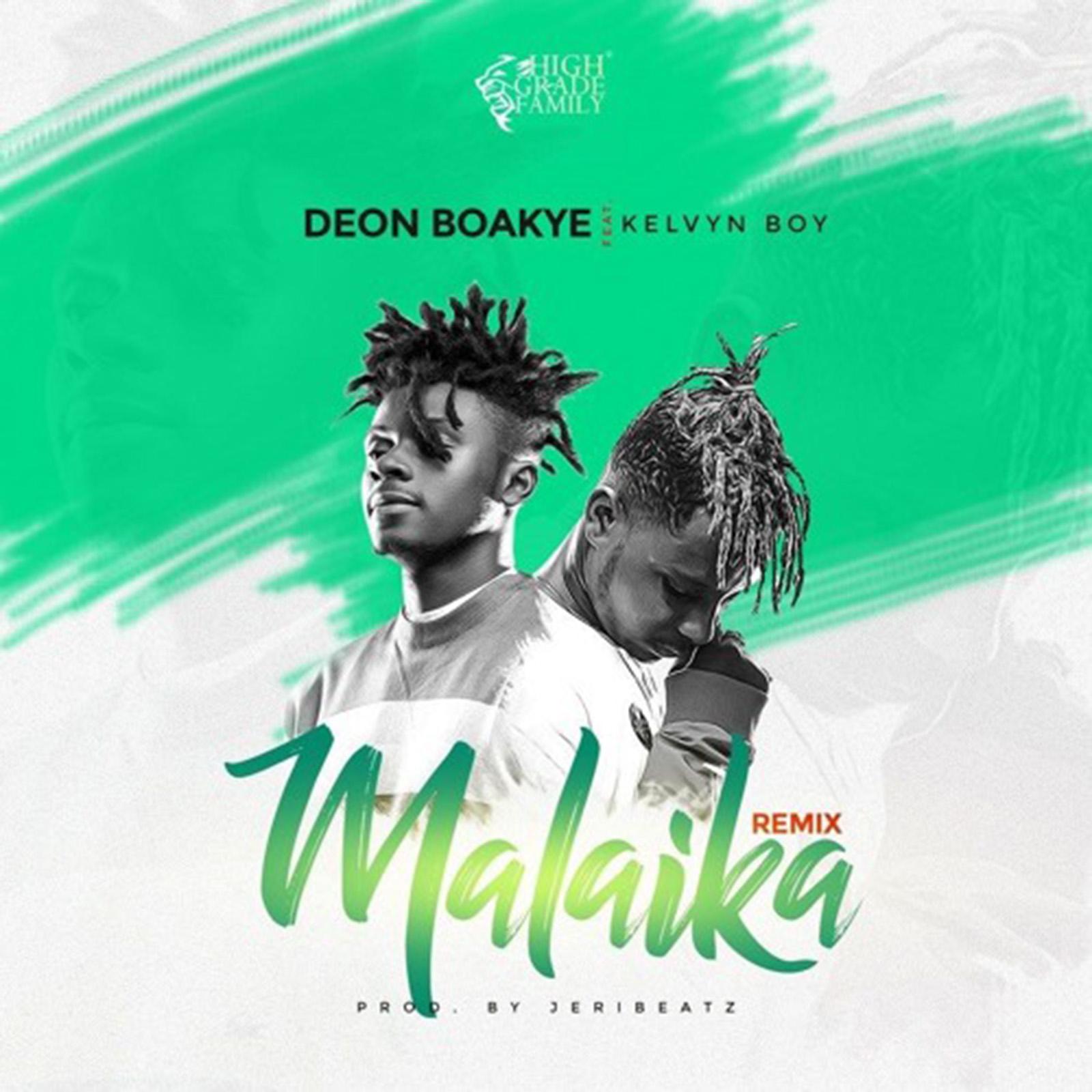 Malaika Remix by Deon Boakye feat. Kelvyn Boy