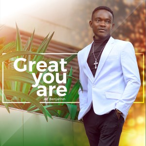 Great You Are by AF Benjamin