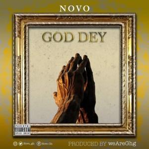 God Dey by Novo