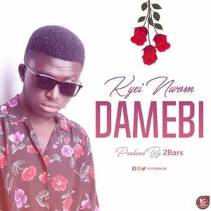 Damebi by Kyei Nwom