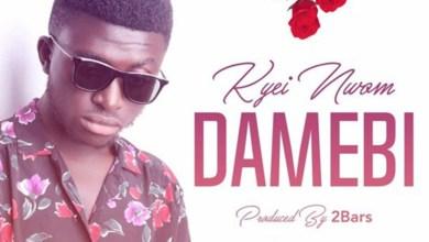 Photo of Audio: Damebi by Kyei Nwom