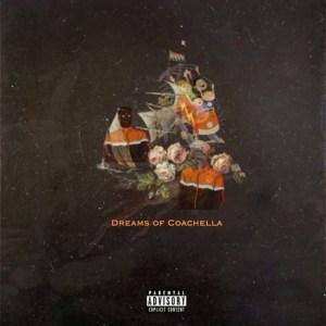 Dreams Of Coachella EP by Demmi