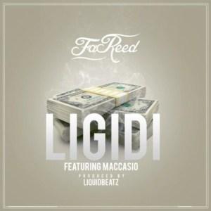 Ligidi by Fareed feat. Maccasio