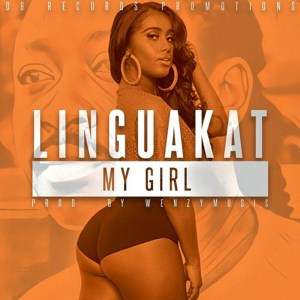My Girl by Lingua Kat