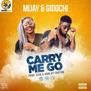 Carry Me Go by Mijay & Gidochi