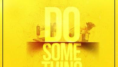 Photo of Audio: Do Something by Eno Barony