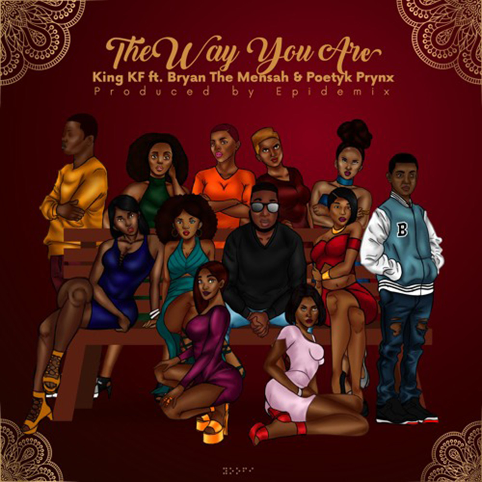 The Way You Are by King KF feat. BRYAN THE MENSAH & Poetyk Prynx