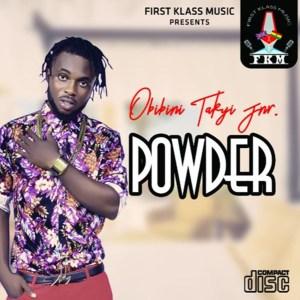 Powder by Obibini Takyi Jnr