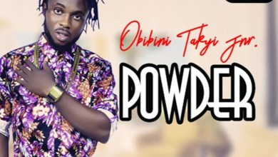 Photo of Audio: Powder by Obibini Takyi Jnr