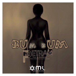 Bum Bum by Petrah