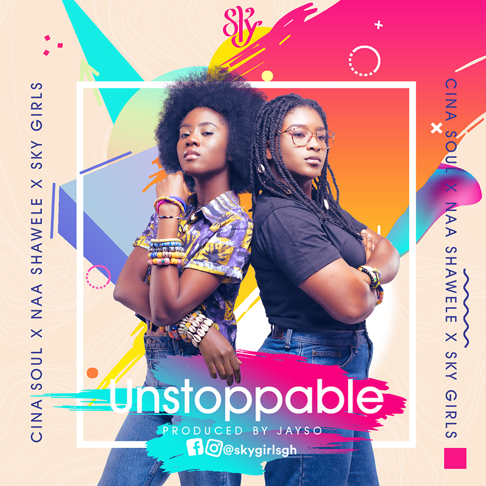 Unstoppable by Cina Soul feat. Naa Shaawele & the SKY Girls