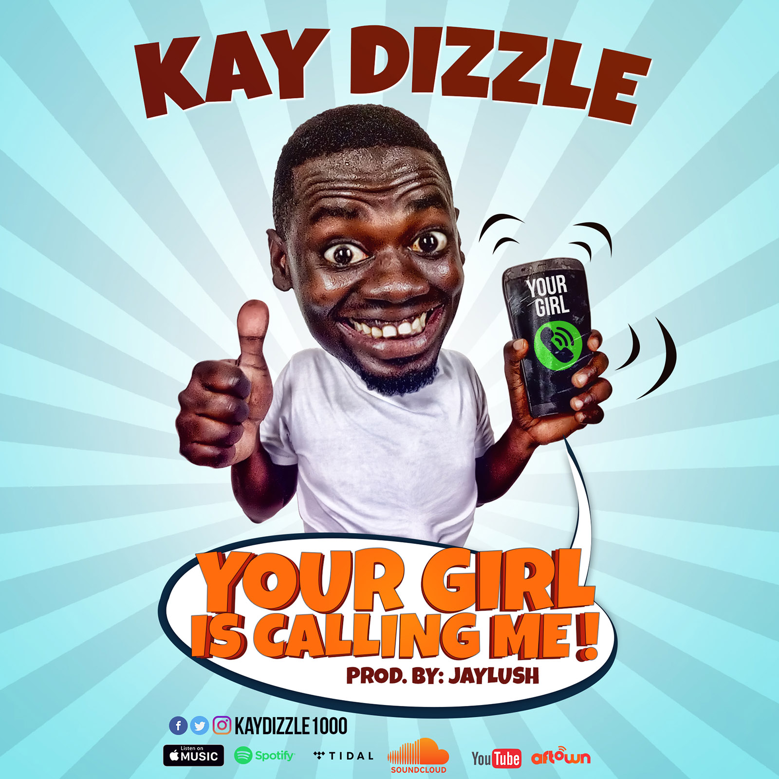 Your Girl Is Calling Me by Kay Dizzle