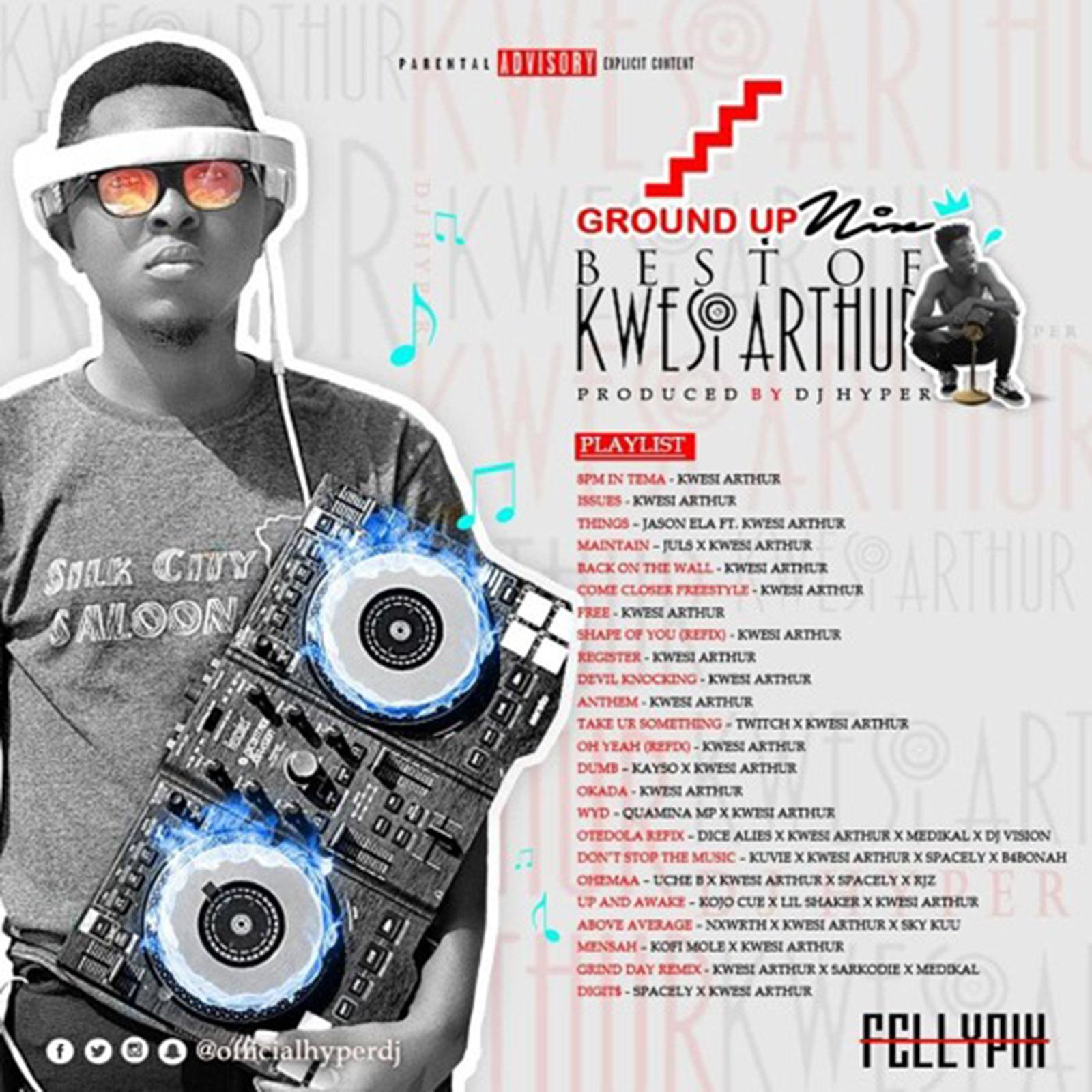 Best Of Kwesi Arthur by DJ Hyper