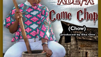 Photo of Audio: Come Chop (Chow) by Adepa