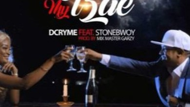 My Bae by D Cryme feat. Stonebwoy