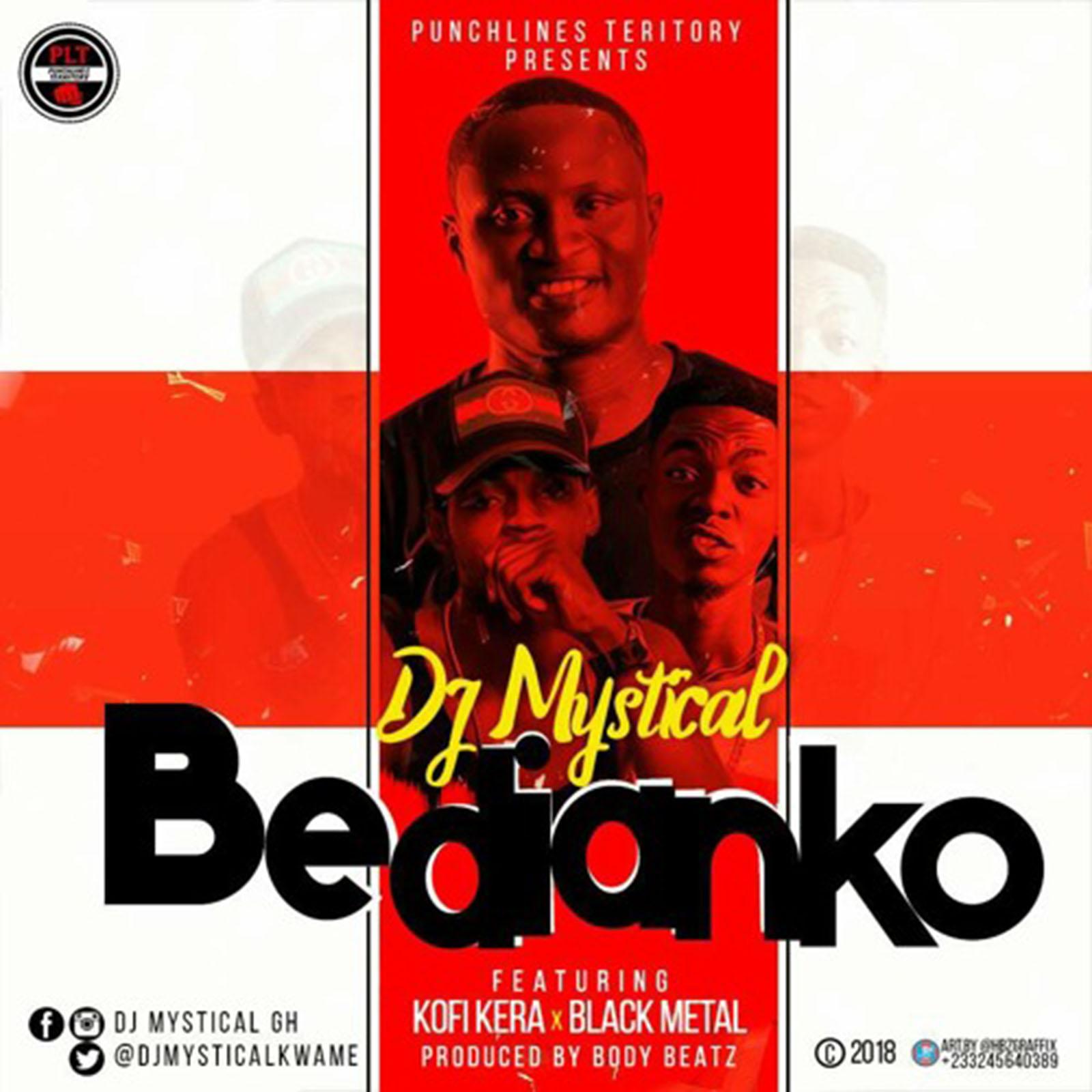 Bedianko by DJ Mystical feat. Kofi Kerra & Black Metal