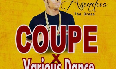 Coupe & Various Dance by Asendua Tha Cross