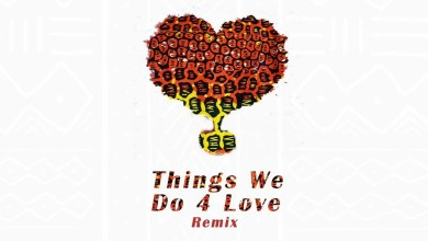 Photo of Audio: Things We Do 4 Love Remix by Ko-Jo Cue feat. KiDi & Sarkodie