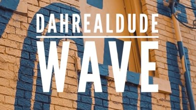 Photo of Video: Wave by Dahrealdude feat. Kobby Staxx