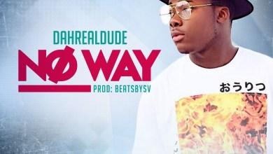 Photo of Audio: No Way by Dahrealdude