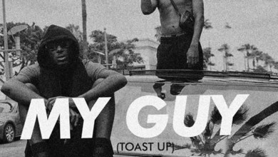Photo of Audio: My Guy (Toast Up) by Kwesi Arthur