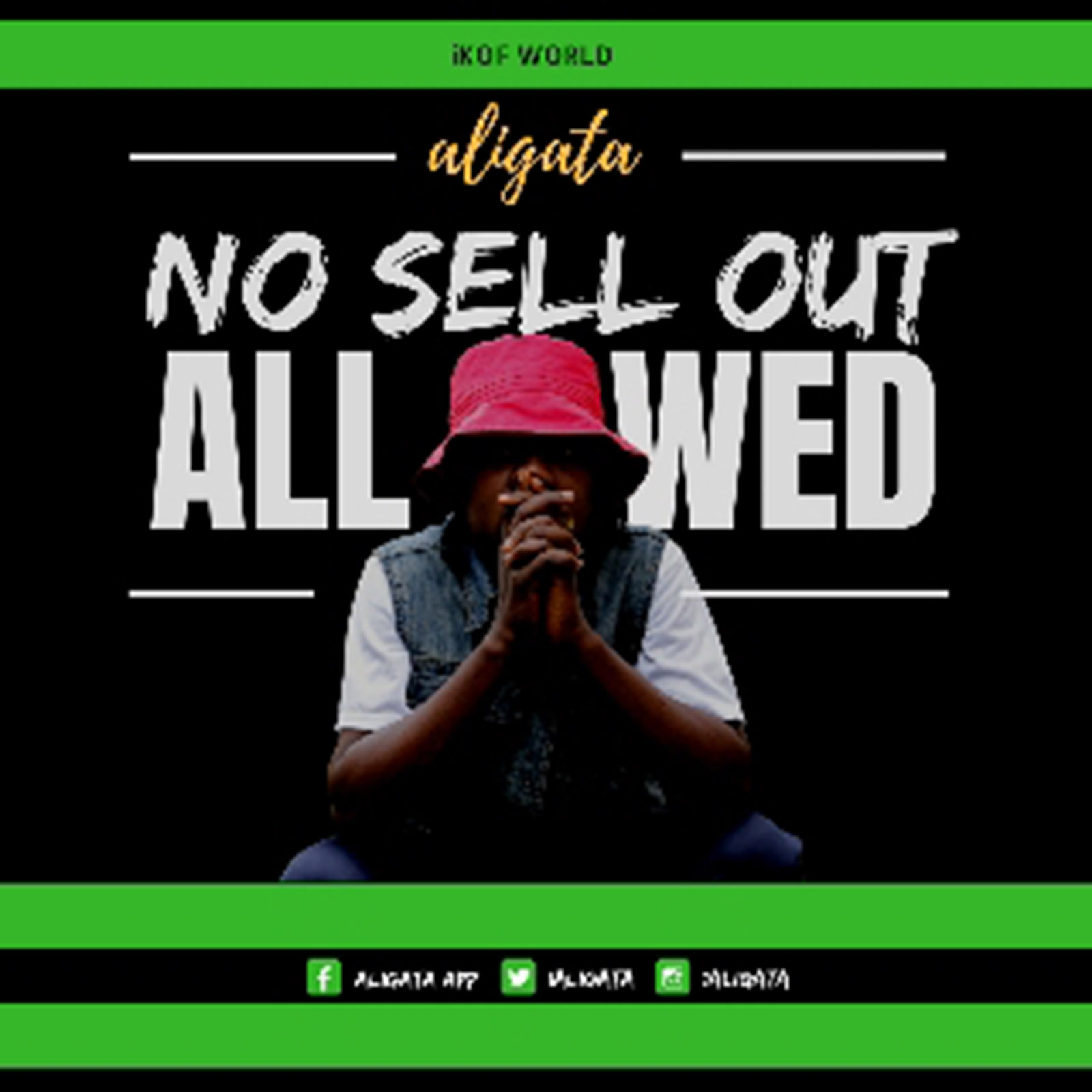 No Sell Out Allowed by Aligata