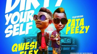 Photo of Audio: Dirty Yourself by Qwesi Flex feat. Patapaa