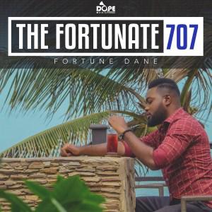 The Fortunate 707 Album by Fortune Dane