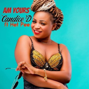 Am Yours by Candice D feat. Het Pee