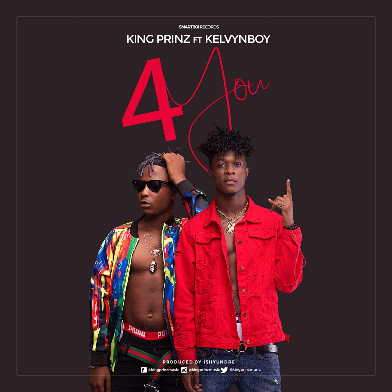 4 You by King Prinz feat. Kelvynboy