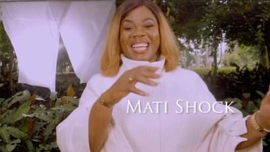 Video: Mati Shock by Ohemaa Safowaa