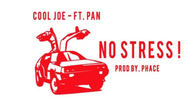 Photo of Audio: No Stress by Cool Joe feat. Pan