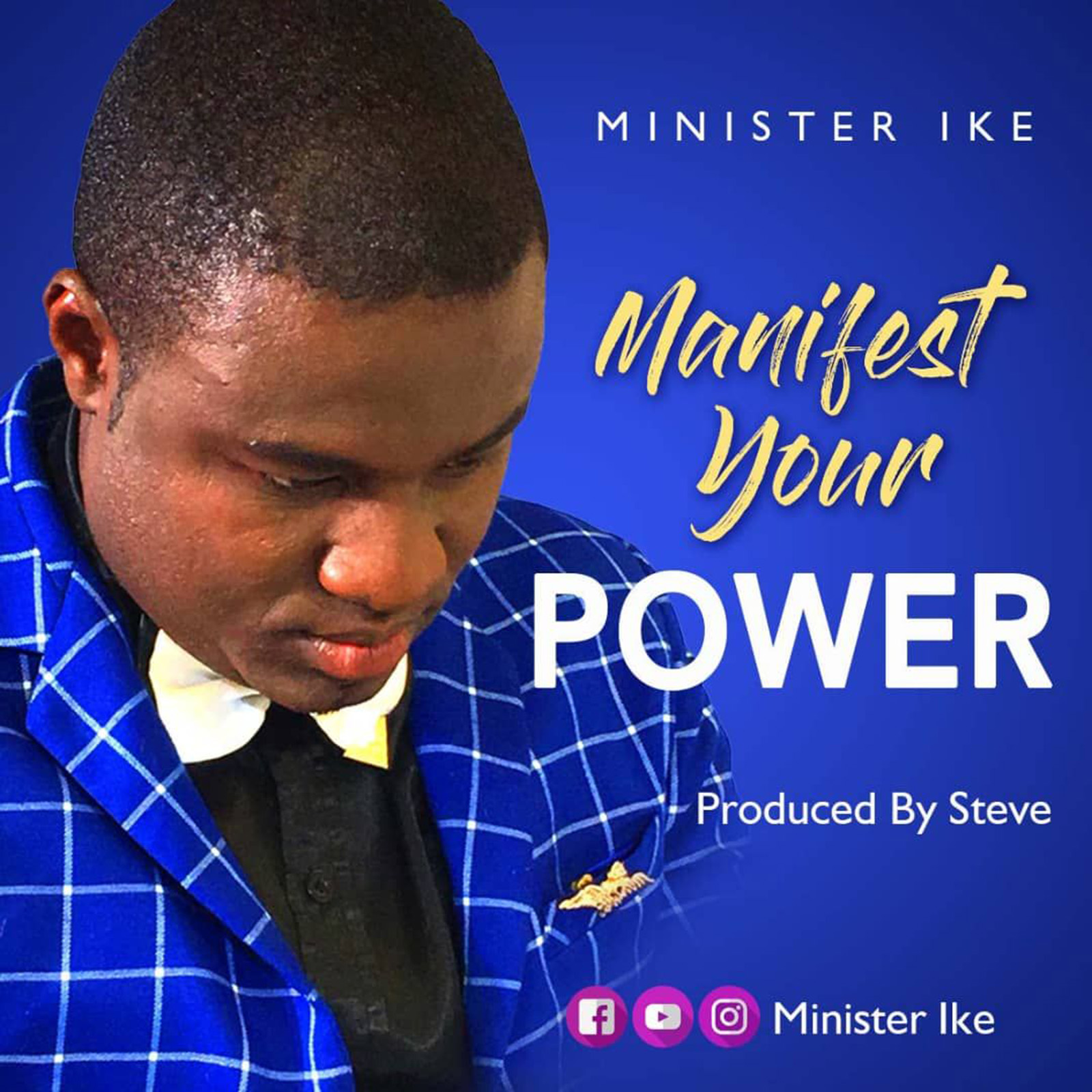 Manifest Your Power by Minister Ike