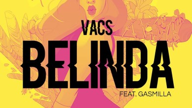 Photo of Audio: Belinda by Vacs feat. Gasmilla