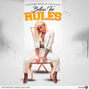 Rules by Bellaa Tee
